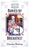 Buried By Breakfast - Claudia Bishop