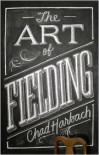 Art of Fielding -