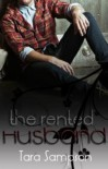 The Rented Husband - Tara Sampson,  Adelina Clonts