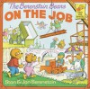 The Berenstain Bears on the Job - Stan Berenstain, Jan Berenstain