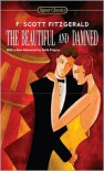 The Beautiful and Damned - F. Scott Fitzgerald, Ruth Prigozy, Jay Parini