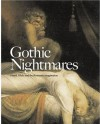 Gothic Nightmares: Fuseli, Blake and the Romantic Imagination - Martin Myrone