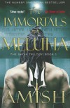 The Immortals of Meluha  - Amish Tripathi