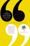 The Paris Review Interviews, I - Joan Didion, Jorge Luis Borges, Dorothy Parker, Truman Capote, Ernest Hemingway, T.S. Eliot, Robert Stone, Kurt Vonnegut, Saul  Bellow, Robert Gottlieb, Philip Gourevitch, Elizabeth Bishop, The Paris Review, Rebecca West, Richard Price, Billy Wilder, Jack Gilbert, James M