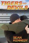 Tigers & Devils - Sean Kennedy