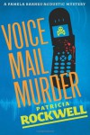 Voice Mail Murder - Patricia Rockwell