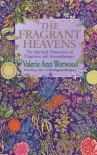 Fragrant Heavens - Valerie Ann Worwood
