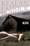 Kin - Kealan Patrick Burke