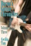 Daron's Guitar Chronicles: Volume Three (Daron's Guitar Chronicles, #3) - Cecilia Tan