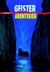 Geister-Abenteuer. 11 Geistergeschichten der Weltliteratur. - Angelika Feilhauer