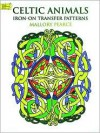 PATTERN:   Celtic Animals Iron-On Transfer Patterns - NOT A BOOK