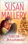 Yours for Christmas (Fool's Gold series) - Susan Mallery