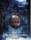 The Haunted Mansion: From the Magic Kingdom to the Movies - Jason Surrell, Tom Fitzgerald, Martin A. Sklar