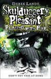 Playing With Fire (Skulduggery Pleasant, #2) - Derek Landy