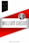 William Gibson - Gary Westfahl
