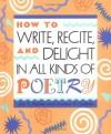 Write/Recite/Delight/Poetry - Joy N. Hulme;Donna W. Guthrie;Donna Guthrie