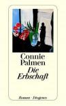 Die Erbschaft - Connie Palmen