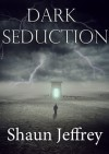 Dark Seduction - Shaun Jeffrey