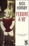 Febbre a 90' - Nick Hornby