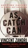 As Catch Can - Vincent Zandri