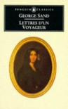 Lettres d'un Voyageur - George Sand, Patricia Thomson, Sacha Rabinovitch
