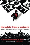 Thoughts From A Unicorn: 100% Black. 100% Jewish. 0% Safe. - MaNishtana, Shais Rison