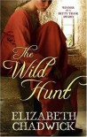 The Wild Hunt - Elizabeth Chadwick