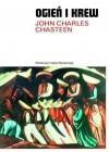 Ogień i krew. Historia Ameryki Łacińskiej - John Charles Chasteen