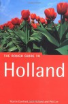 The Rough Guide To Holland, 2nd Edition (Rough Guide The Netherlands) - Martin Dunford, Phil Lee, Jack Holland