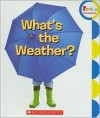 What's the Weather? - Lizzy Rockwell,  Allan Fowler,  Contribution by Childrens Press Staff