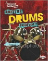Are the Drums for You? - Elaine Landau