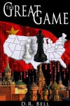 The Great Game - D.R. Bell