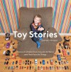 Toy Stories: Photos of Children from Around the World and Their Favorite Things - Gabriele Galimberti