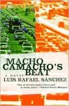 Macho Camacho's Beat - Luis Rafael Sanchez, Gregory Rabassa
