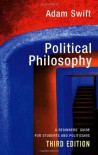 Political Philosophy: A Beginners' Guide for Students and Politicians - Adam Swift