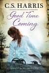 Good Time Coming: A sweeping saga set during the American Civil War - C.S. Harris