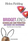 Bridget Jones: Schokolade zum Frühstück / Am Rande des Wahnsinns (Bridget Jones, #1-2) - Helen Fielding, Ariane Böckler, Isabel Ingendaay