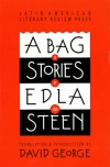 A Bag of Stories (Discoveries (Latin American Literary Review Pr)) - Edla Van Steen, David George