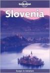 Lonely Planet Slovenia - Steven Fallon, Neil Wilson, Lonely Planet
