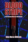 Blood Stripe: The Susanna Marcasi Chronicles - Gina DiNicolo