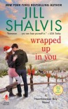Wrapped Up in You (Heartbreaker Bay, #8) - Jill Shalvis