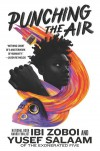 Punching the Air - Yusef A. Salaam, Ibi Zoboi