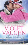 Rush for Love (Snow-Kissed Love Book 3) - Violet Vaughn