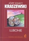 Lubonie - Józef Ignacy Kraszewski