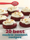 Betty Crocker 20 Best Cookie Contest Recipes (Betty Crocker eBook Minis) - Betty Crocker
