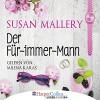 Der Für-immer-Mann - Susan Mallery, Milena Karas, HarperCollins bei Lübbe Audio