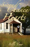 Second Chance Hearts (Sand Hill Romance Book 2) - Billi Tiner