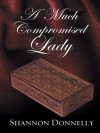 A Much Compromised Lady (Thorndike Romance) - Shannon Donnelly