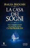 La casa dei sogni (eNewton Narrativa) (Italian Edition) - Marzia Cutiepie Bisognin