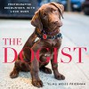 The Dogist: Photographic Encounters with 1,000 Dogs - Elias Weiss Friedman